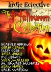The Indie Eclective: The Halloween Collection - Shéa MacLeod, Heather Marie Adkins, Julia Crane, P.J. Jones, M. Edward McNally, Talia Jager, Lizzy Ford, Jack Wallen, Alan Nayes