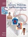 Anatomy, Physiology, and Pathophysiology for Allied Health - Kathryn Booth, Terri Wyman