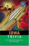 Iowa Trivia: (Revised Edition) - Janice Beck Stock, Ken Beck