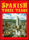 The Nassi/Levy Spanish Three Years Workbook - Stephen L. Levy, Robert J. Nassi