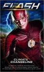 The Flash: Climate Changeling - Richard A. Knaak