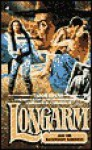 Longarm and the Backwoods - Tabor Evans
