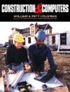 Construction & Computers - William Feldman, Patti Feldman