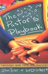 The Pastor's Playbook: Coaching Your Team for Ministry - Stan Toler, Larry Gilbert