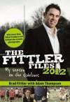 The Fittler Files '12 - Brad Fittler, Ian Heads