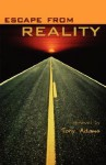 Escape from Reality - Tony Adams