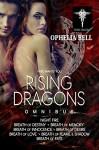 Rising Dragons Omnibus - Ophelia Bell