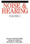 Noise and Hearing - Linda M. Luxon, Richard Williams