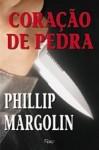 Coração de Pedra - Phillip Margolin