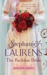 The Reckless Bride: Black Cobra Quartet: Book 4 - Stephanie Laurens