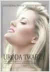 URODA TWARzY - Edwin Bendyk
