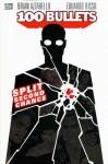 100 Bullets: Split Second Chance (100 Bullets) - Brian Azzarello, Eduardo Risso