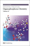 Organophosphorus Chemistry: Volume 42 - Royal Society of Chemistry, David W. Allen, David Loakes, John C Tebby, Helen Groombridge, Gyorgy Keglevich