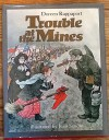 Trouble At The Mines - Doreen Rappaport, Joan Sandin