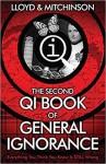 The Second Book of General Ignorance - John Lloyd, John Mitchinson