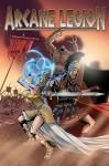 Arcane Legion - Tom Waltz, Ricardo Sanchez Arre