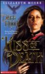 Kiss of Death: Dark Moon, Book I - Elizabeth Moore