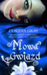 Mowa gwiazd - Gray Claudia