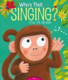 Who's That Singing?: A Pull-the-Tab Book - Jason Chapman