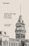 Look at the City from Here: Karachi Writings - Asif Farrukhi