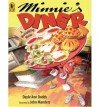 [ Minnie's Diner: A Multiplying Menu ] By Dodds, Dayle Ann ( Author ) [ 2007 ) [ Paperback ] - Dayle Ann Dodds