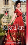 Romancing the Duke - Tessa Dare