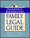American Bar Association Family Legal Guide:, The: Completely Revised and Updated Edition of You and the Law (American Bar Association Family Legal Guide) - The American Bar Association