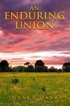 An Enduring Union (Tattered Glory Series) (Volume 4) - Nancy Dane