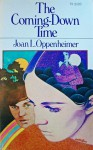 The Coming-Down Time - Joan Oppenheimer