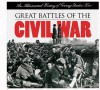 Great Battles of the Civil War: An Illustrated History of Courage Under Fire - Oxmoor House