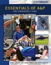 Essentials of A&P for Emergency Care - Bruce J. Colbert, Jeff E. Ankney