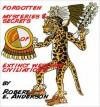 Forgotten Mysteries & Secrets of Extinct Western Civilizations - Robert Anderson