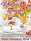 Mother's Day Delights Cookbook - Karen Jean Matsko Hood
