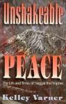 Unshakeable Peace - Kelley Varner