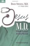 Jesus, M.D. - David Stevens Md, Gregg Lewis