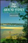 Day Trips Around Sydney - Bruce Elder