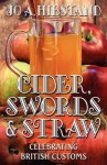 Cider, Swords and Straw - Jo A. Hiestand