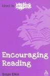 Encouraging Reading - Susan Elkin
