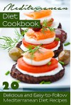 Mediterranean Diet Cookbook: 20 Delicious and Easy-to-Follow Mediterranean Diet Recipes - Susan Reynolds