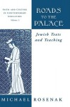 Roads to the Palace: Jewish Texts and Teaching - Michael Rosenak