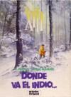 XIII: Donde Va El Indio - William Vance, Jean Van Hamme