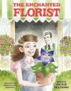 The Enchanted Florist - Jackie Belfiore