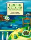 Greek Cuisine: The New Classics - Peter Conistis, Skye Rogers