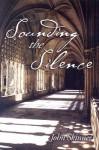 Sounding The Silence - John Skinner