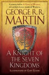 A Knight of the Seven Kingdoms: Being the Adventures of Ser Duncan the Tall, and his Squire, Egg - George R.R. Martin, Gary Gianni