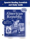 The American Republic Since 1877, Spanish Reading Essentials and Study Guide: Student Workbook - Glencoe/McGraw-Hill