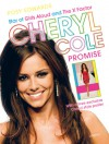 Cheryl Cole: Promise: Star of Girls Aloud and The X Factor - Posy Edwards
