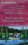 Regole per un buon matrimonio - Stephanie Laurens