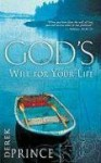 God's Will For Your Life - Derek Prince