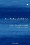 Legal Education: Simulation in Theory and Practice (Emerging Legal Education) - Caroline Strevens, Richard Grimes, Edward Phillips